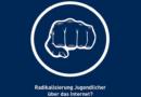 """""""Radikalisierung Jugendlicher über das Internet"""""""