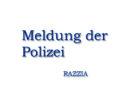 Erneute Festnahmen nach Razzien im Quartier um die Jägerstraße