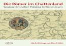 Wo lag Mattium? Die Römer im Chattenland