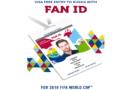 Russland stellte die FAN ID im neuen Design für die FIFA Fußball-Weltmeisterschaft 2018 vor