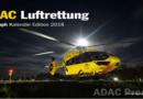 Faszination Hubschrauber – der neue ADAC Luftrettungskalender 2018
