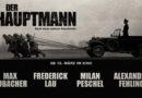 """Filmbericht: Seit 15.März im Programm """"Der Hauptmann"""""""