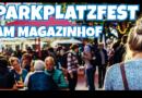 12.8.2018 Parkplatzfest am Magazinhof schon jetzt vormerken