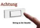 Schwalmstadt- Treysa Trickbetrügerinnen an der Haustür- Falsche Mitarbeiterinnen müssen draußen bleiben