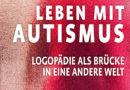 """6. März: Europäischer Tag der Logopädie zum Thema """"Leben mit Autismus"""" Expertenhotline und neues Patientenfaltblatt für Betroffene und Angehörige"""