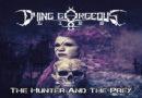 Auf die Ohren: The Hunter and the Prey von Dying Gorgeous Lies