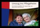 Umzug ins Pflegeheim: Broschüre der Deutschen Alzheimer Gesellschaft hilft bei der Entscheidung
