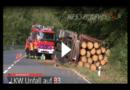 LKW mit 30 Tonnen Holz auf B3 umgekippt