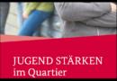 """""""JUGEND STÄRKEN im Quartier"""" – Kassel ist auch in der 2. Förderperiode dabei"""