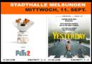 Heute Kinotag: mit PETS 2 und Yesterday in Melsungen