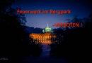 Silvester im Bergpark Wilhelmshöhe: Feuerwerk zum Schutz des UNESCO-Welterbes nicht gestattet