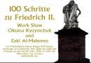 """Kunstausstellung """"100 Schritte zu Friedrich II"""" beginnt am heutigen Sonntag in Kassel!"""