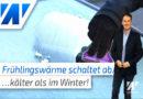 Heftige Kältepeitsche schaltet die Frühlingswärme ab!