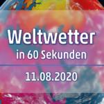 Welt-Wetter für am Dienstag, den 11.08.2020